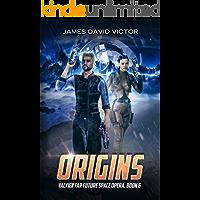 Origins (Valyien Far Future Space Opera Book 6) (English Edition)