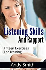 15 Exercises For Training Listening Skills And Rapport Kindle Edition