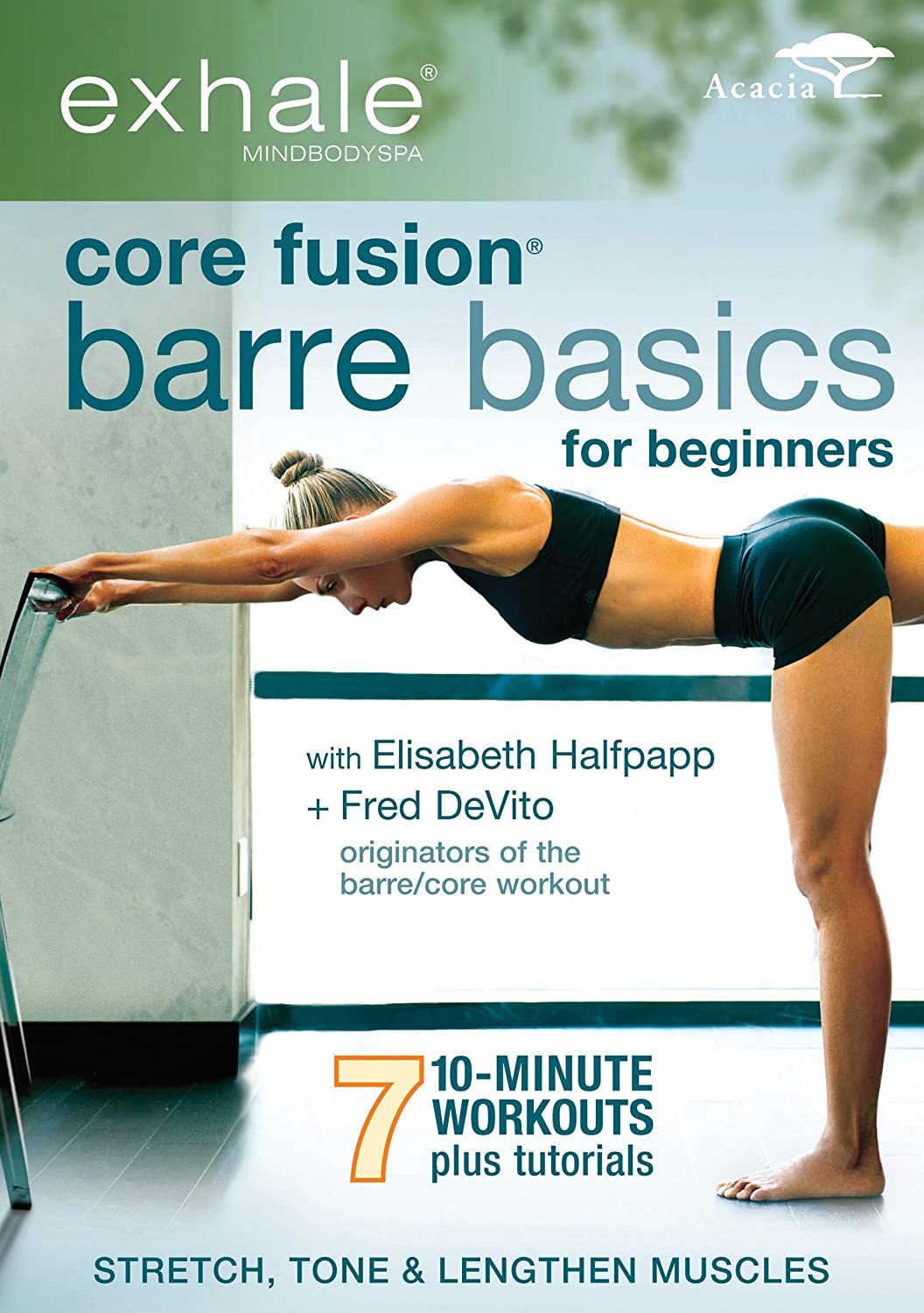 EXHALE: CORE FUSION BARRE BASICS FOR BEGINNERS