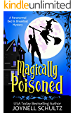 Magically Poisoned: A Witch Cozy Mystery (Paranormal Bed & Breakfast Mysteries)