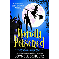 Magically Poisoned (Paranormal Bed & Breakfast Mysteries) (English Edition)