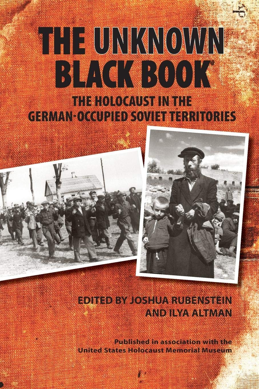 Read Online The Unknown Black Book: The Holocaust in the German-Occupied Soviet Territories pdf