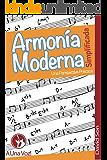 Armonía Moderna Simplificada: Una perspectiva práctica (Spanish Edition)