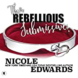 Their Rebellious Submissive: Office Intrigue, Book 3