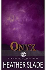 Onyx (K19 Security Solutions Book 10) Kindle Edition