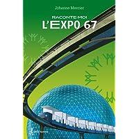 Raconte-moi L'Expo 67  - Nº 18