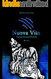 Nuova Vita (Nuova Terra Vol. 2)