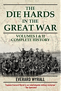 Loyal north lancashire regiment 1914 1919 ebook h c wylly amazon die hards in the great war volumes i ii fandeluxe Choice Image