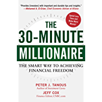 The 30-Minute Millionaire: The Smart Way to Achieving Financial Freedom (English Edition)