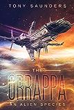 THE ORRAPPA: AN ALIEN SPECIES (Tribe Earth Series Book 1)