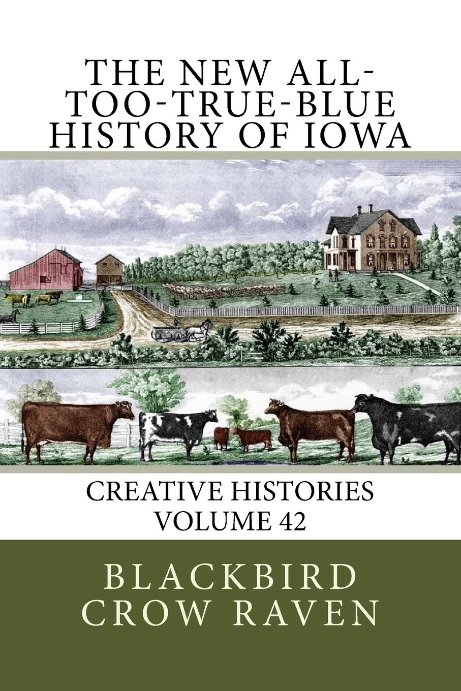 The New All-too-True-Blue History of Iowa (New All-too-True Blue Histories) (Volume 42) pdf epub