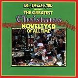 Dr. Demento Presents: Greatest Xmas Novelty CD