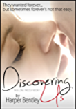 Discovering Us (True Love Trilogy Book 1)