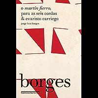 O Martín Fierro, Para as seis cordas & Evaristo Carriego