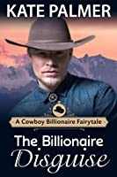 Dating The Billionaire: A Sweet Romance (Love Is