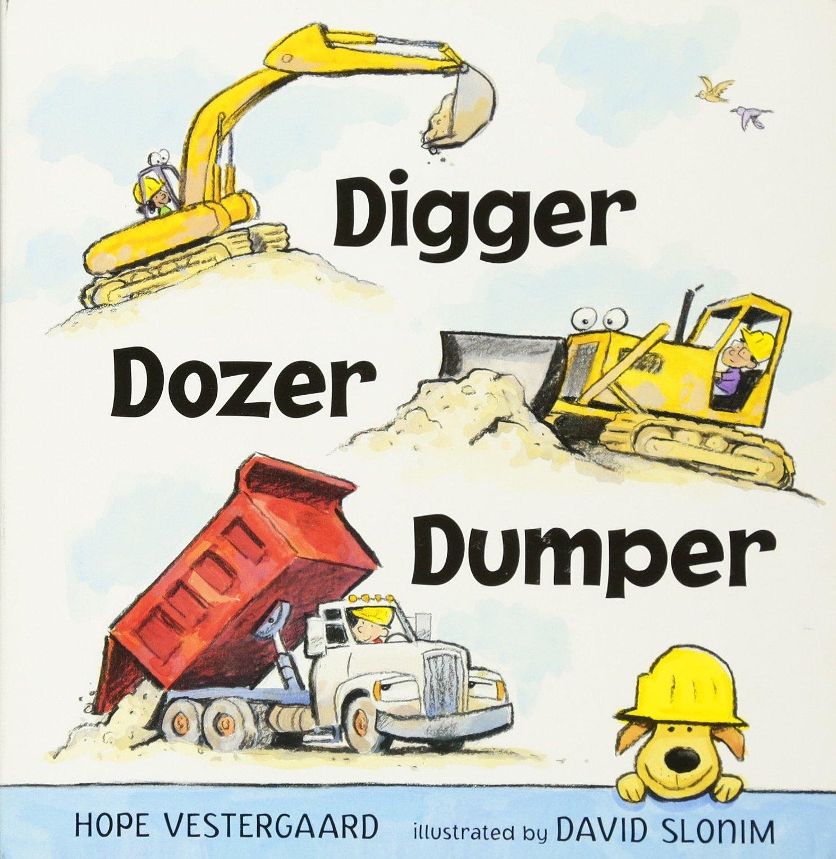 amazon com digger dozer dumper 9780763688936 hope
