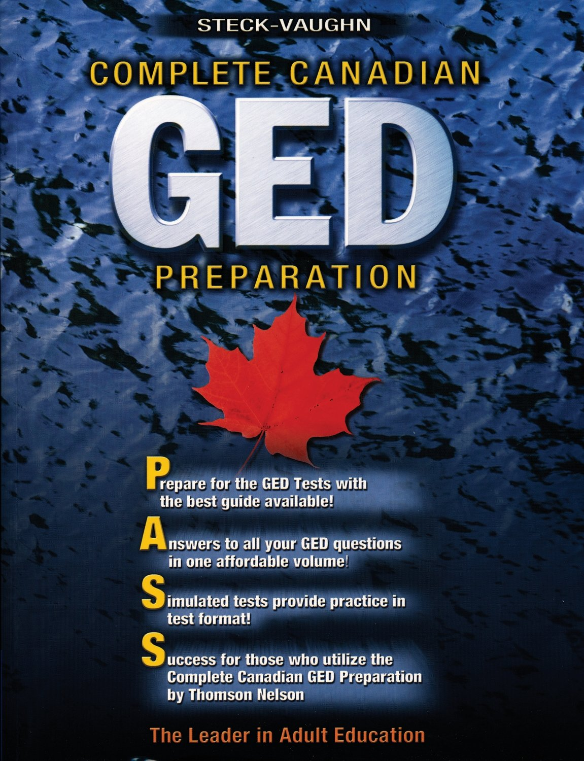 Complete Canadian GED Preparation Handbook: Adapt for SV: Steck Vaughn  Steck Vaughn: 9780774716314: Books - Amazon.ca