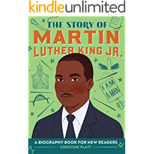The Story of Martin Luther King Jr.: A Biography Book for New Readers (The Story Of: A Biography Series for New Readers)