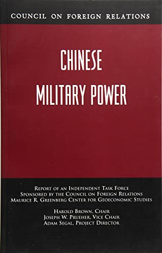 Chinese Military Power: Independent Task Force Report