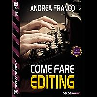 Come fare editing (Scuola di scrittura Scrivere bene)