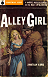Alley Girl (1954) (PlanetMonk Pulps Book 4)