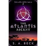 The Atlantis Ascent (The Atlantis Saga Book 7)