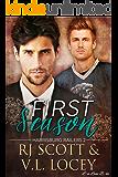 First Season (Harrisburg Railers Hockey Book 2)