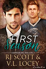 First Season (Harrisburg Railers Hockey Book 2) Kindle Edition