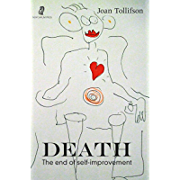Death: The End of Self-Improvement (English Edition)