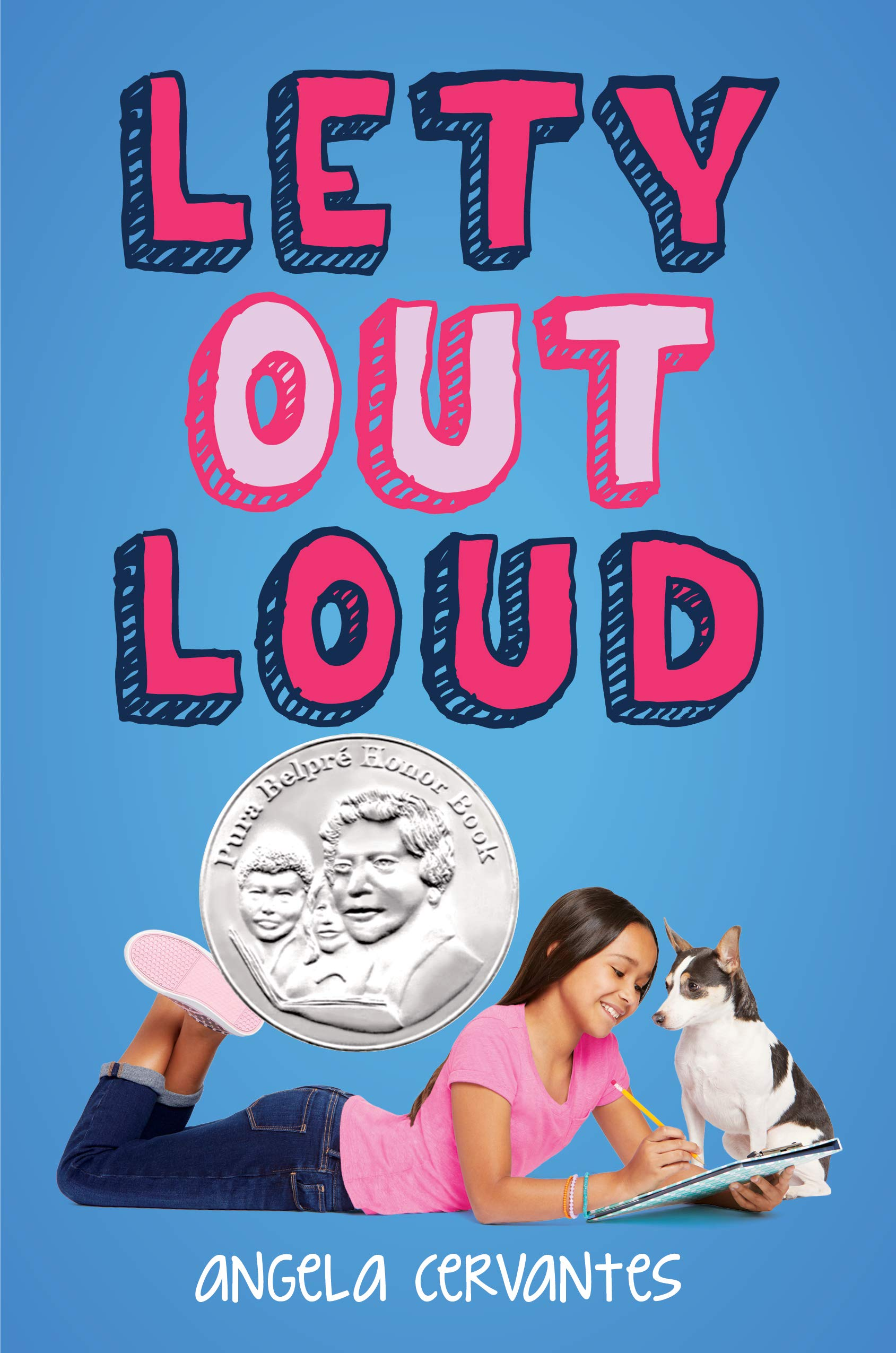 Lety Out Loud: Cervantes, Angela: 9781338159349: Amazon.com: Books