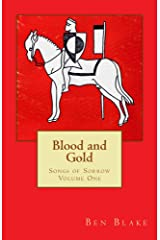 Blood and Gold (Songs of Sorrow Book 1) Kindle Edition