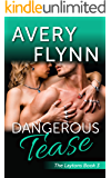 Dangerous Tease (Laytons Book 3)