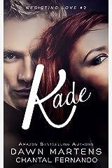 Kade (Resisting love Book 2) Kindle Edition