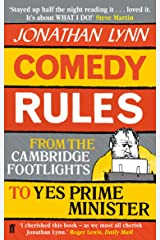 Comedy Rules: From the Cambridge Footlights to Yes, Prime Minister Kindle Edition