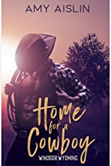 Home for a Cowboy (Windsor, Wyoming Book 1) Kindle Edition