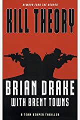 Kill Theory: A Team Reaper Thriller Kindle Edition