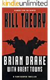 Kill Theory: A Team Reaper Thriller