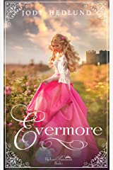 Evermore (The Lost Princesses Book 1) Kindle Edition
