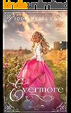 Evermore (The Lost Princesses Book 1)