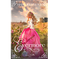 Evermore (The Lost Princesses Book 1)