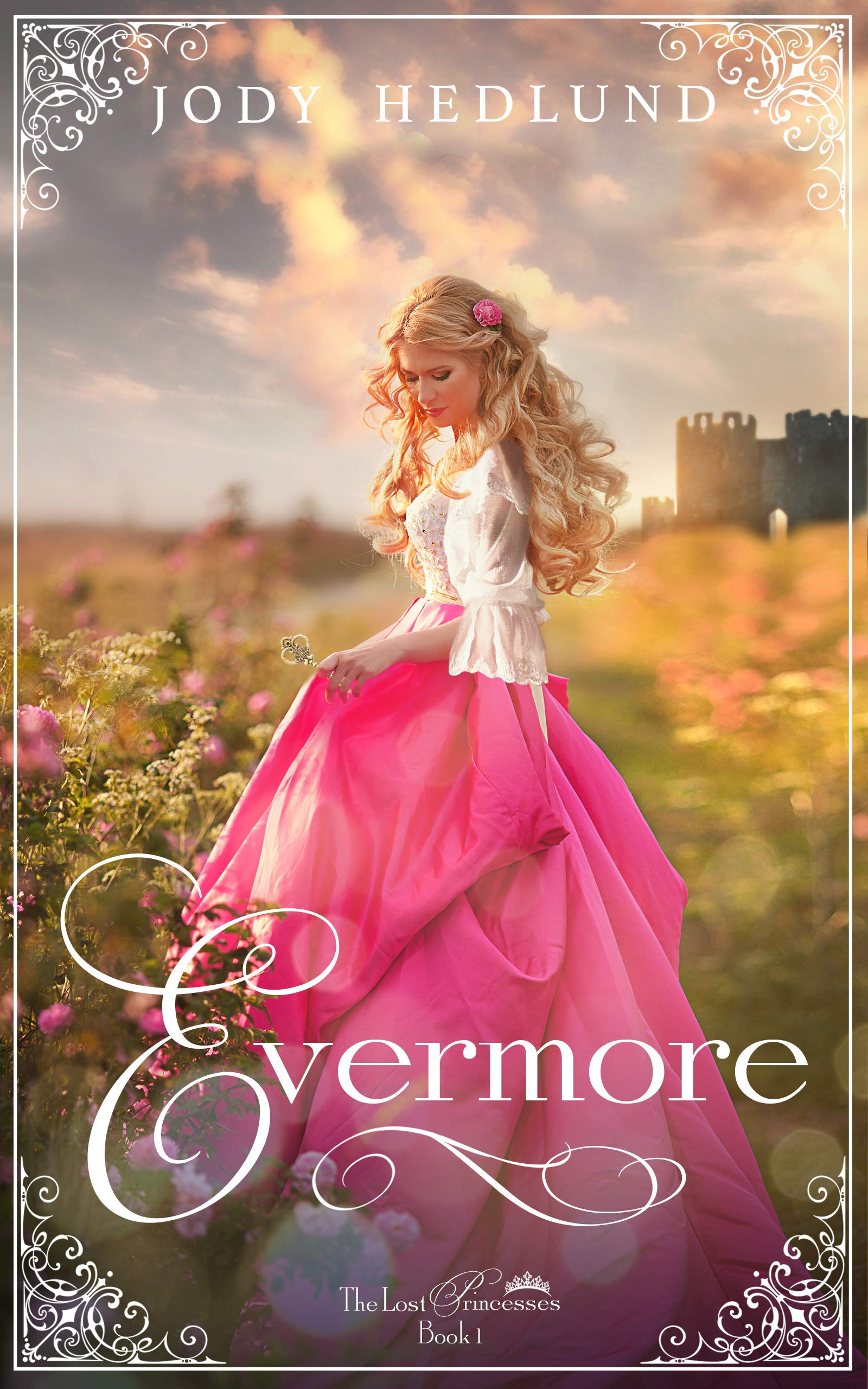 Evermore  The Lost Princesses Book 1   English Edition