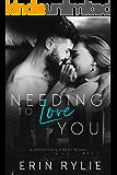 Needing to Love You