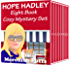 Hope Hadley Eight Book Cozy Mystery Set