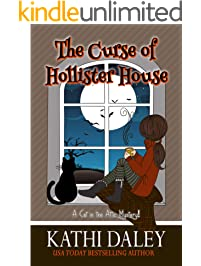 A Cat in the Attic Mystery: The Curse of Hollister House