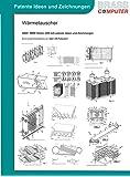 Wärmetauscher, über 3900 Seiten (DIN A4) patente Ideen und Zeichnungen