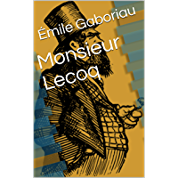 Monsieur Lecoq (French Edition)