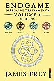 Endgame: Diários de Treinamento Volume 1 - Origens (Endgame - Origens)