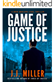 Game of Justice: A Legal Thriller (Brad Madison Book 3)