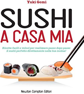 sushi a casa mia enewton manuali e guide
