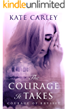 The Courage It Takes (Courage of Krysset Book 1)